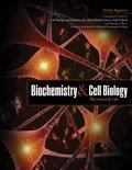 Biochemistry and Cell Biology: The Science of Life: Customized Version of Cell Biology and C...