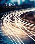 Ethics in the World of Business