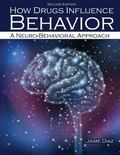 How Drugs Influence Behavior : A Neuro-Physical Approach