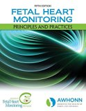 Fetal Heart Monitoring: Principles and Practices (AWHONN, Fetal Heart Monitoring)