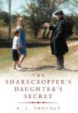 The Sharecropper's Daughter's Secret: Finding Hedgeworth's Fortune