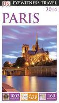 DK Eyewitness Travel Guide: Paris : Paris