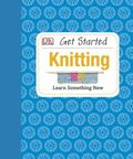 Get Started: Knitting