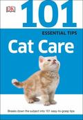 101 Essential Tips: Cat Care : Cat Care