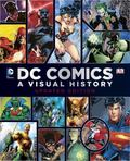 DC Comics Year by Year : A Visual Chronicle