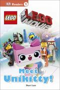 DK Readers L1: the LEGO Movie: Meet Unikitty! : The LEGO Movie: Meet Unikitty!