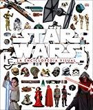Star Wars la Enciclopedia Visual (Spanish Edition)