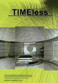 TIMEless : An Exhibition Catalog Exploring 4D Space