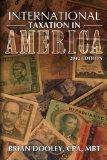 International Taxation in America, 2012 Edition