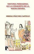 Verdadera Historia de la Conquista de la Nueva España