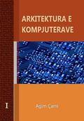 Arkitektura e Kompjuterave : Computer architecture and Organization