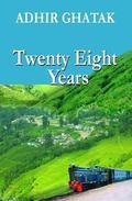 Twenty Eight Years