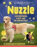 Nuzzle : Love Between a Boy and His Service Dog