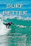 Surf Better : Complete surfing Program