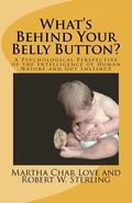 What's Behind Your Belly Button? : A Psychological Perspective of the Intelligence of Human ...