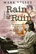 Rain of Ruin : The stirring account of a young woman's life as a clerk for the Top Secret Ma...