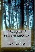 Legend of the Brotherhood