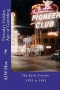 Nevada's Golden Age of Gambling 1931-1981