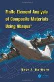 Finite Element Analysis of Composite Materials using Abaqus(TM)