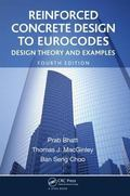 Reinforced Concrete Design to Eurocodes : Design Theory and Examples, Fourth Edition