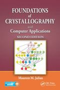 Foundations of Crystallograpy with Computer Applications, Second Edition