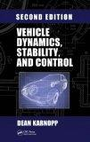 Vehicle Dynamics, Stability, and Control, Second Edition (Dekker Mechanical Engineering)