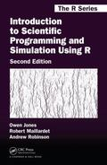 Introduction to Scientific Programming and Simulation Using R, Second Edition (Chapman & Hal...