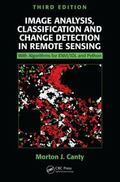 Image Analysis, Classification and Change Detection in Remote Sensing: With Algorithms for E...