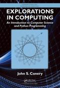 Explorations in Computing : An Introduction to Computer Science and Python Programming