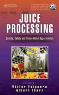 Juice Processing : Quality, Safety and Value-Added Opportunities