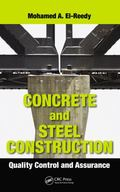 Concrete and Steel Construction : Quality Control and Assurance