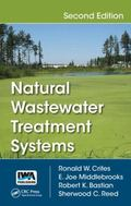 Natural Wastewater Treatment Systems, Second Edition