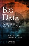 Law of Big Data : A Legal Guide for Executives and Lawyers