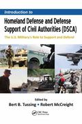 Homeland Defense : The US Military, National Security, and Defense Support of Civil Authorit...