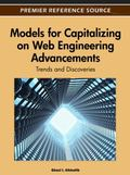 Models for Capitalizing on Web Engineering Advancements : Trends and Discoveries
