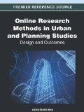 Online Research Methods in Urban and Planning Studies: Design and Outcomes (Premier Referenc...