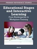 Educational Stages and Interactive Learning : From Kindergarten to Workplace Training