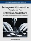 Management Information Systems for Enterprise Applications : Business Issues, Research and S...