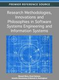 Research Methodologies, Innovations, and Philosophies in Software Systems Engineering and In...