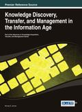 Knowledge Discovery, Transfer, and Management in the Information Age (Advances in Knowledge ...