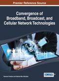Convergence of Broadband, Broadcast, and Cellular Network Technologies