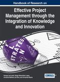 Handbook of Research on Effective Project Management Through the Integration of Knowledge an...