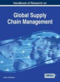 Handbook of Research on Global Supply Chain Management (Advances in Logistics, Operations, a...