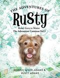Adventures of Rusty : Rusty Goes to Maine Vol. 3