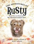 The Adventures of Rusty: Rusty Goes to Tennessee the Adventures Continue Vol.4