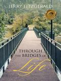 Through The Bridges of Life