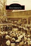 Anderson (Images of America (Arcadia Publishing))