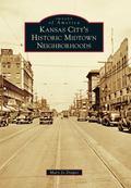 Kansas City's Historic Midtown Neighborhoods