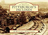 Pittsburgh's Inclines (Postcards of America)