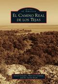 Camino Real de Los Tejas
